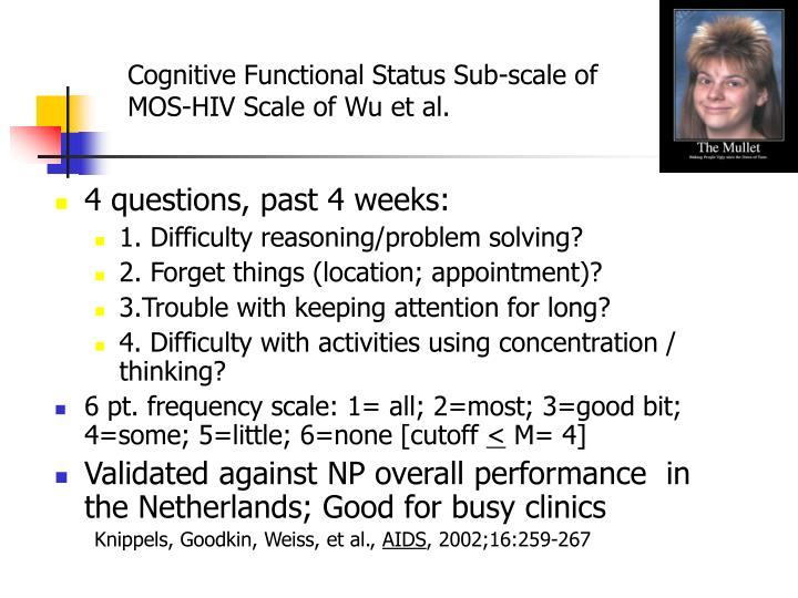 Cognitive Functional Status Sub-scale of