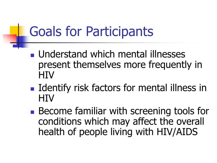 Goals for Participants