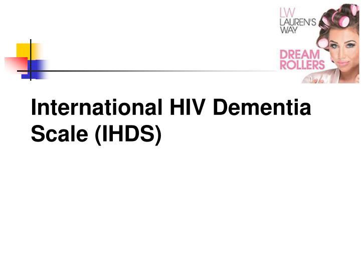 International HIV Dementia Scale (IHDS)