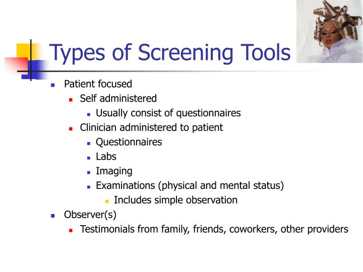 Types of Screening Tools