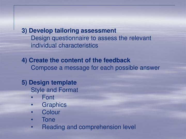 3) Develop tailoring assessment