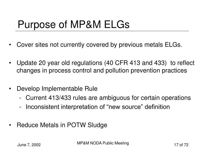 Purpose of MP&M ELGs