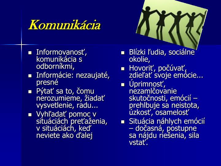 Informovanosť, komunikácia s odborníkmi,