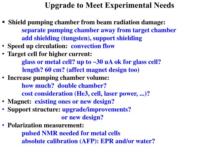 Upgrade to Meet Experimental Needs