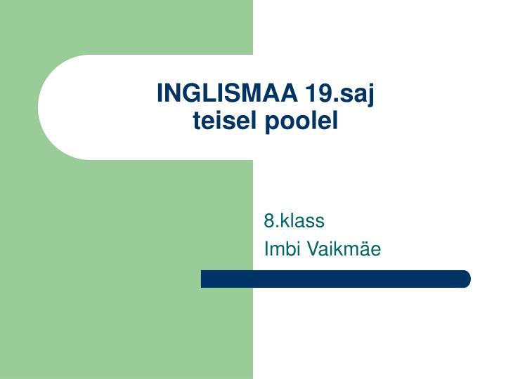 INGLISMAA 19.saj