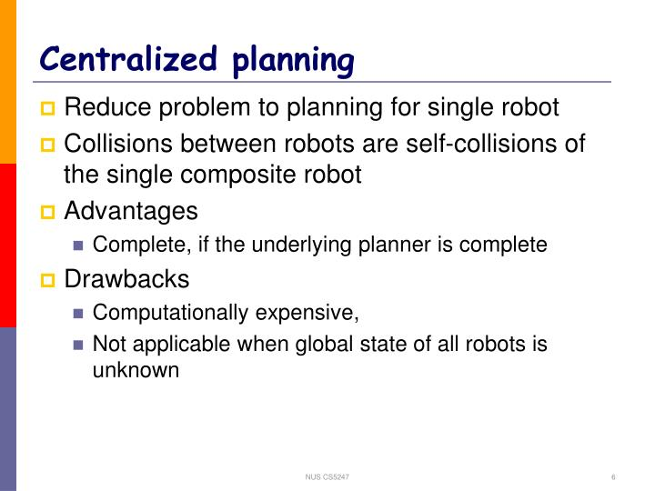 Centralized planning