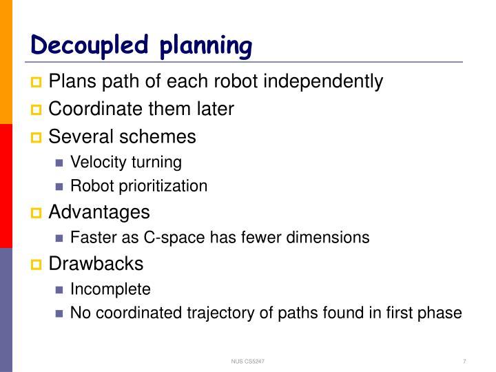 Decoupled planning