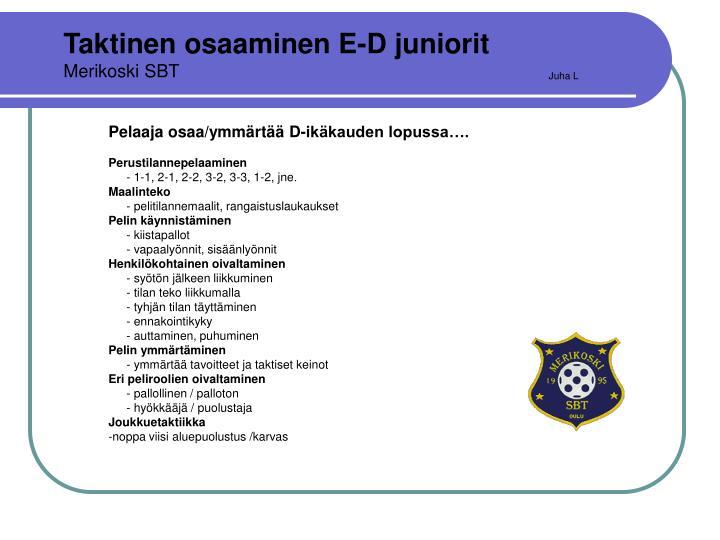 Taktinen osaaminen E-D juniorit