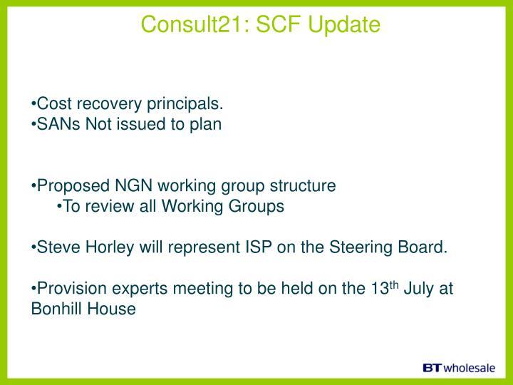 Consult21: SCF Update