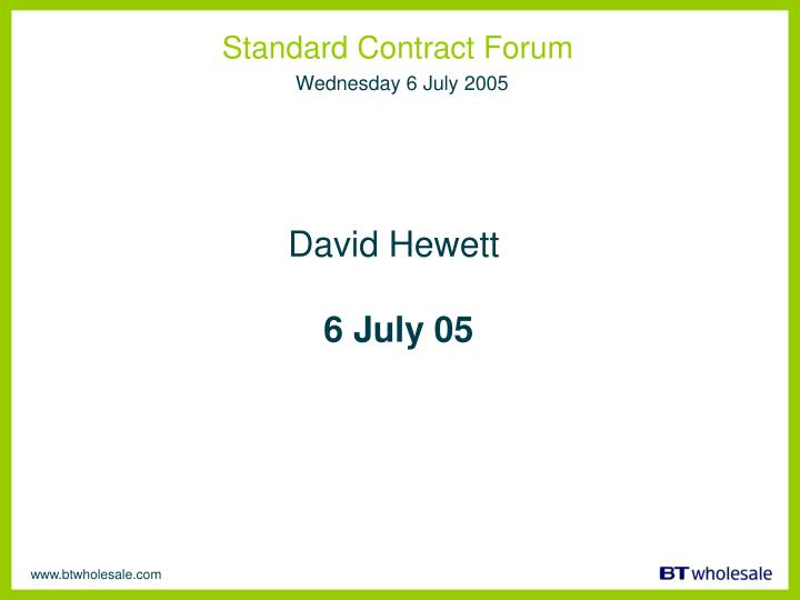 Standard contract forum wednesday 6 july 2005