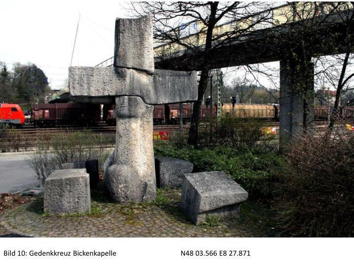 Bild 10: Gedenkkreuz BickenkapelleN48 03.566 E8 27.871