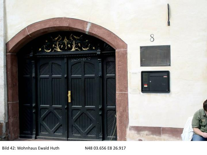 Bild 42: Wohnhaus Ewald HuthN48 03.656 E8 26.917