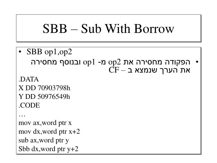 SBB – Sub With Borrow