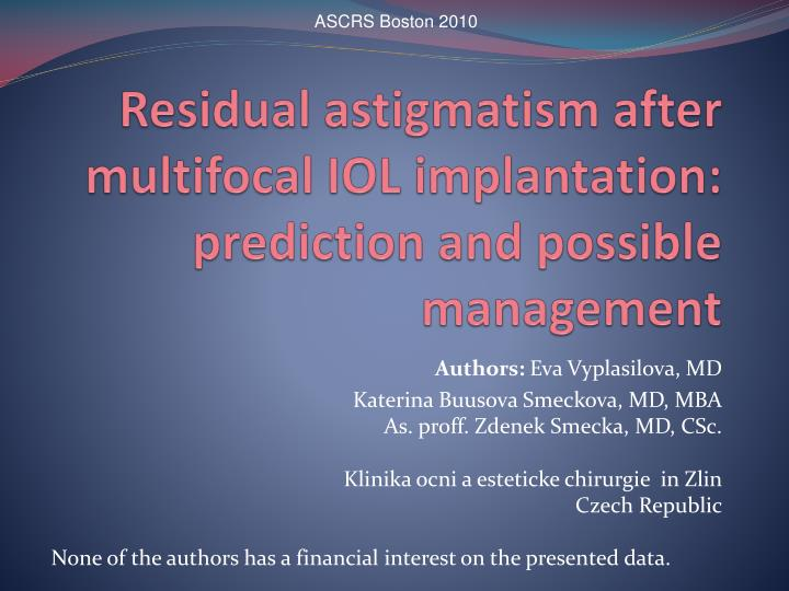 Residual astigmatism after multifocal iol implantation prediction and possible management