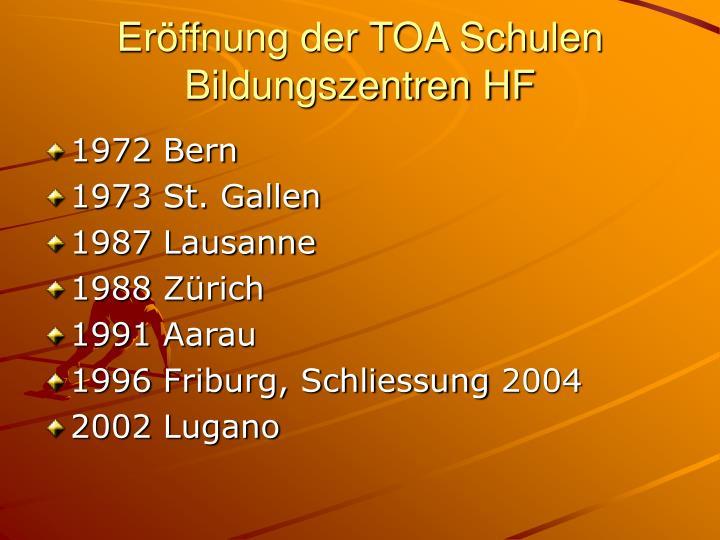 Eröffnung der TOA Schulen