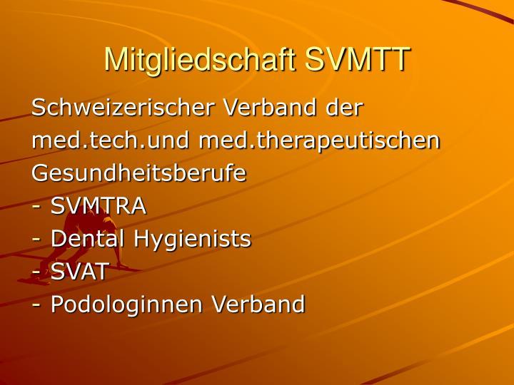 Mitgliedschaft SVMTT