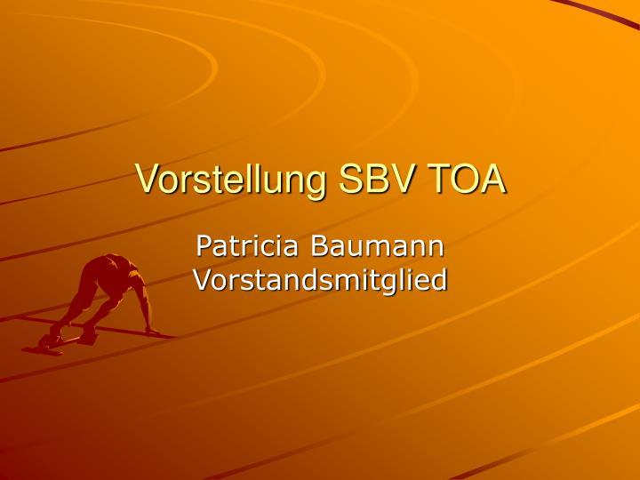 Vorstellung SBV TOA