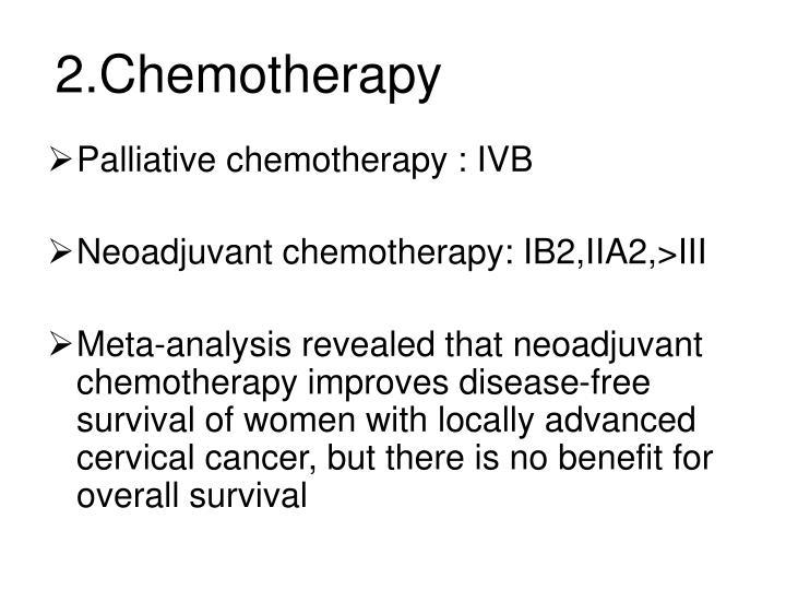 2.Chemotherapy