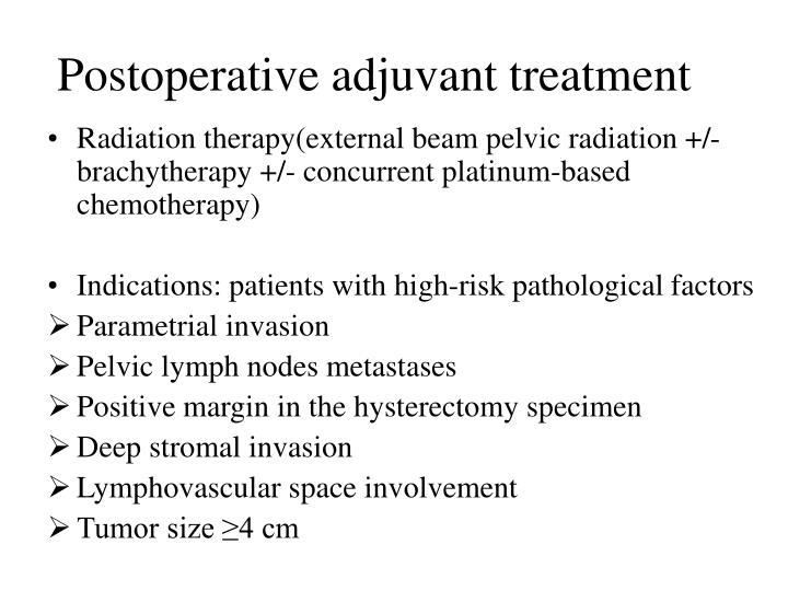 Postoperative adjuvant treatment