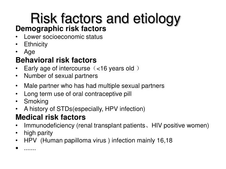 Risk factors and etiology