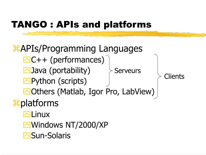 TANGO : APIs and platforms