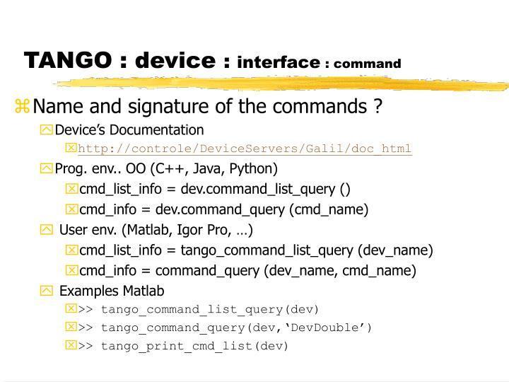 TANGO : device