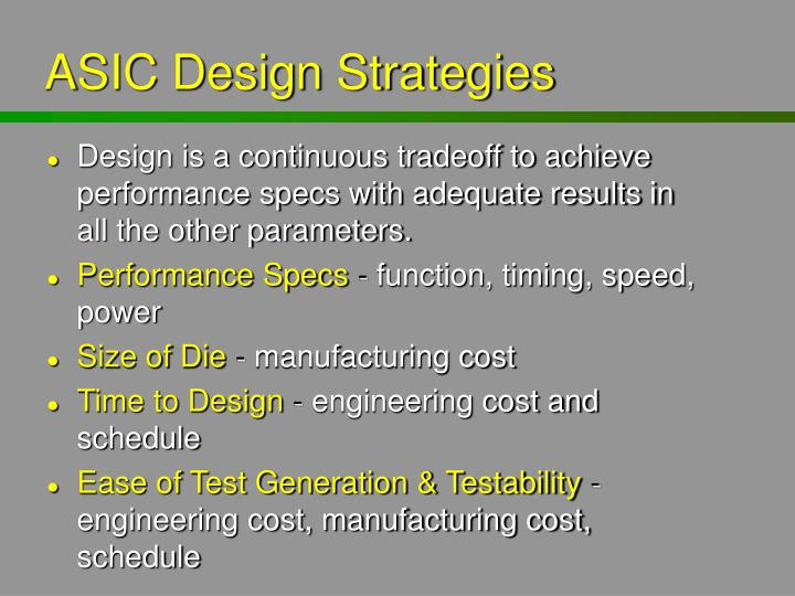ASIC Design Strategies