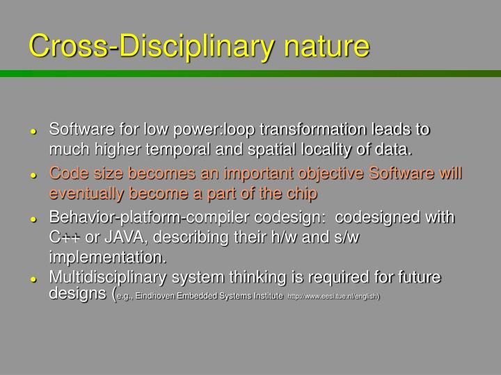 Cross-Disciplinary nature
