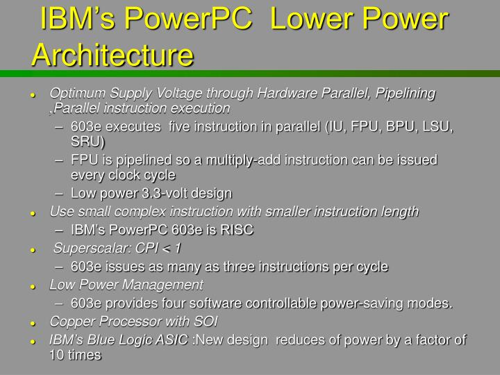 IBM's PowerPC  Lower Power Architecture