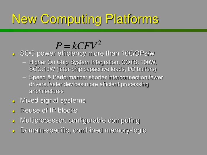 New Computing Platforms
