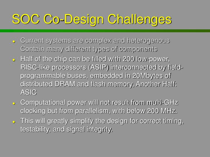 SOC Co-Design Challenges