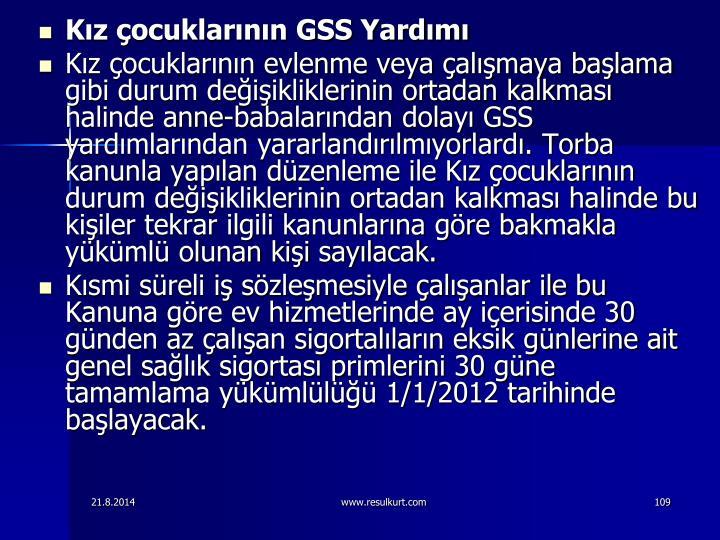 Kz ocuklarnn GSS Yardm