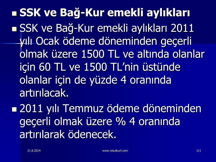 SSK ve Ba-Kur emekli aylklar