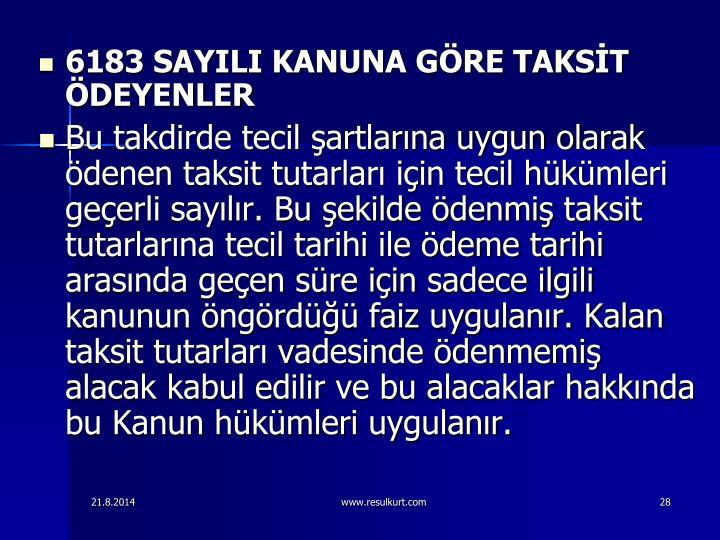 6183 SAYILI KANUNA GRE TAKST DEYENLER