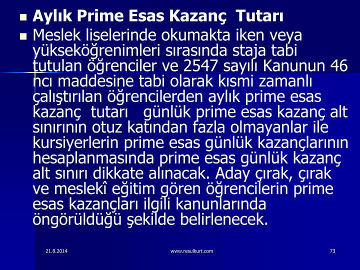 Aylk Prime Esas Kazan Tutar