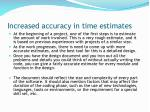 increased accuracy in time estimates