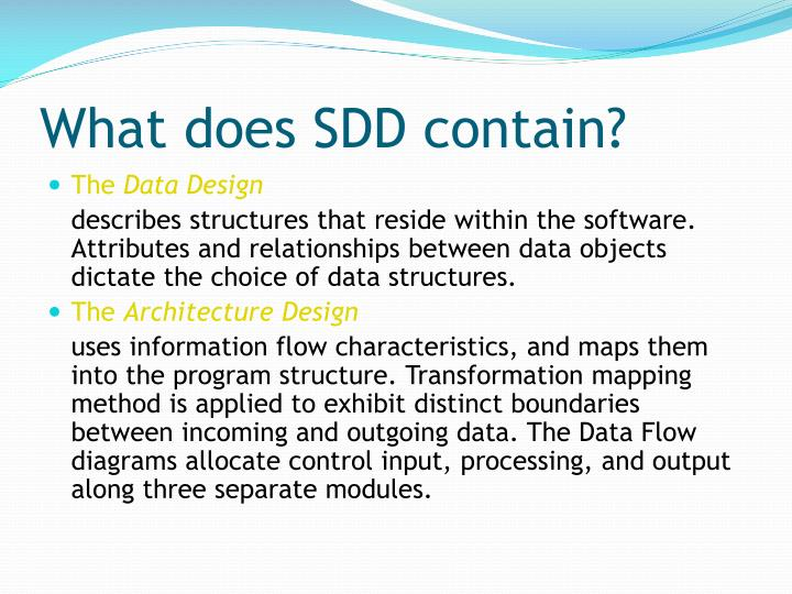 What does SDD contain?