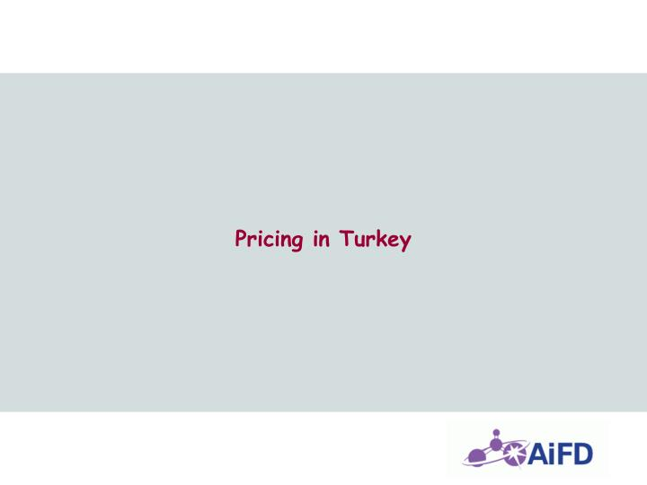 Pricing in Turkey