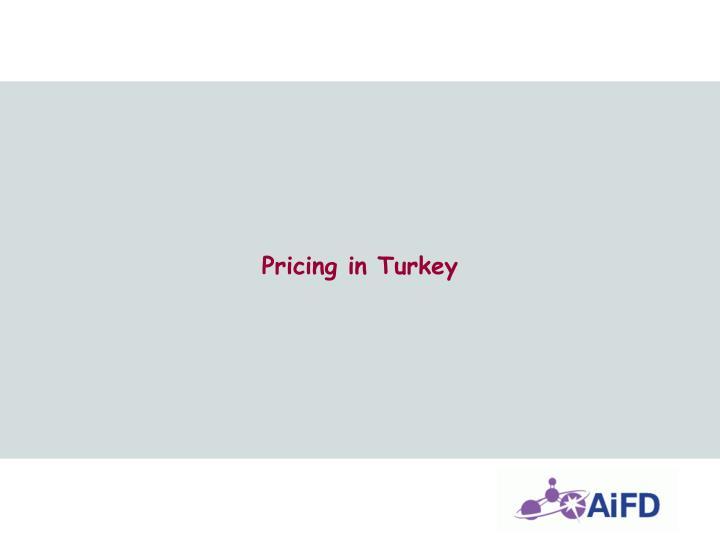 Pricing in Turkey