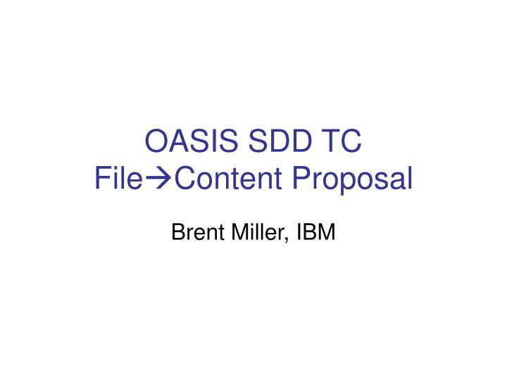 OASIS SDD TC
