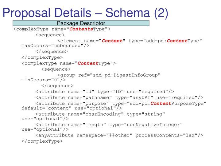 Proposal Details – Schema (2)