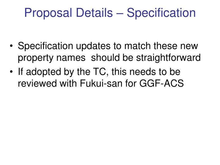 Proposal Details – Specification