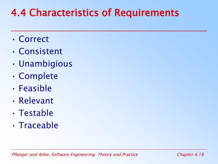 4.4 Characteristics of Requirements