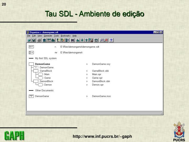 Tau SDL - Ambiente de edição
