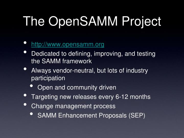 The OpenSAMM Project