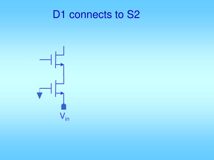 D1 connects to S2