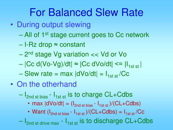 For Balanced Slew Rate