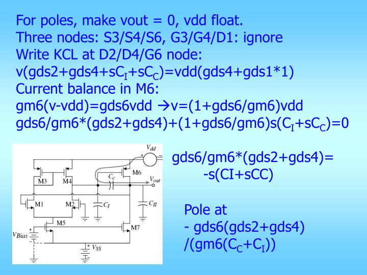 For poles, make vout = 0, vdd float.