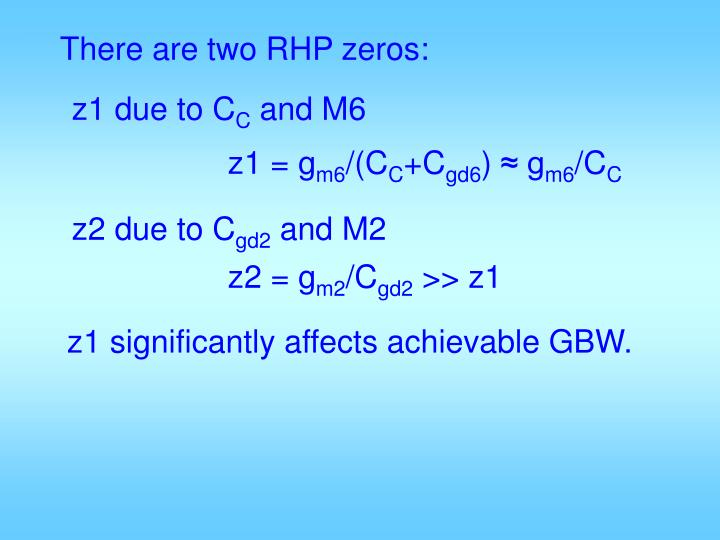There are two RHP zeros: