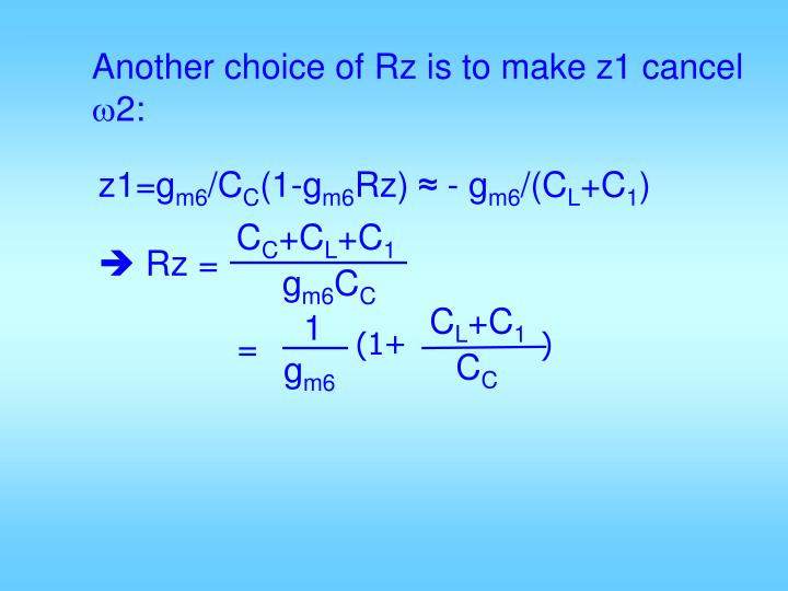 Another choice of Rz is to make z1 cancel